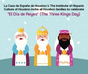 ¡Ya Vienen Los Reyes Magos! The Three Wise Men Are Coming! @ Instituto de Cultura Hispana de Houston