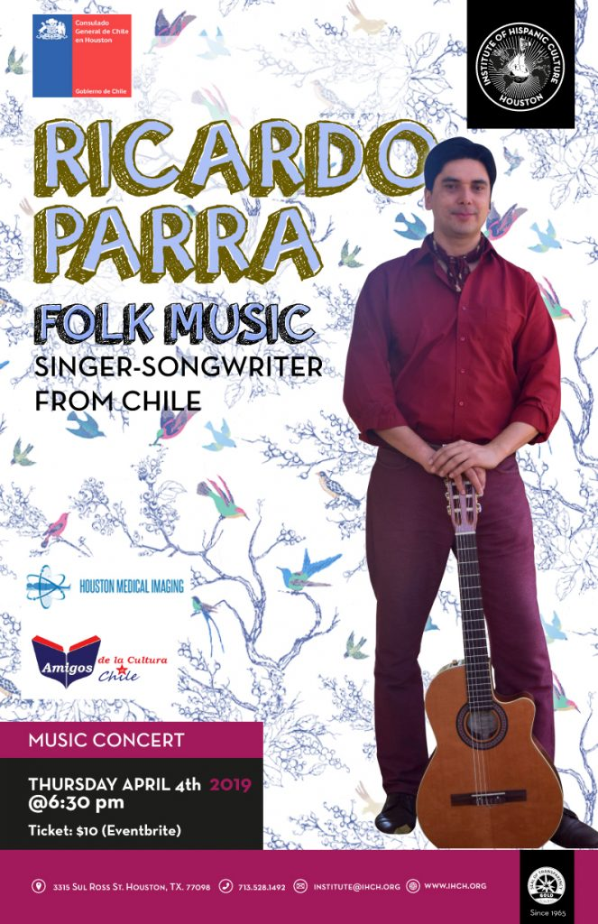 Ricardo Parra Folk Music from Chile @ Institute of Hispanic Culture of Houston