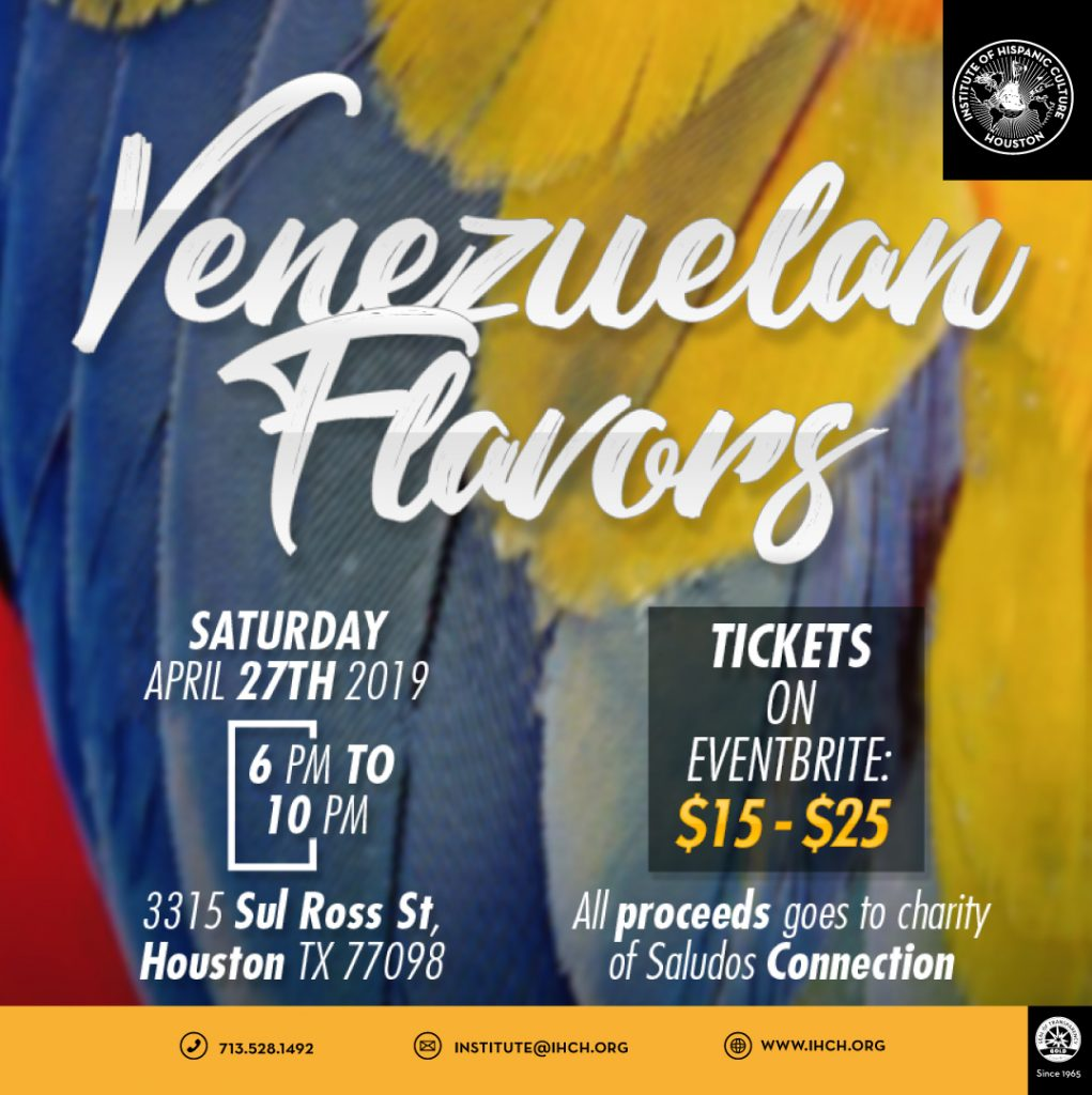Venezuelan Flavors @ Institute of Hispanic Culture of Houston