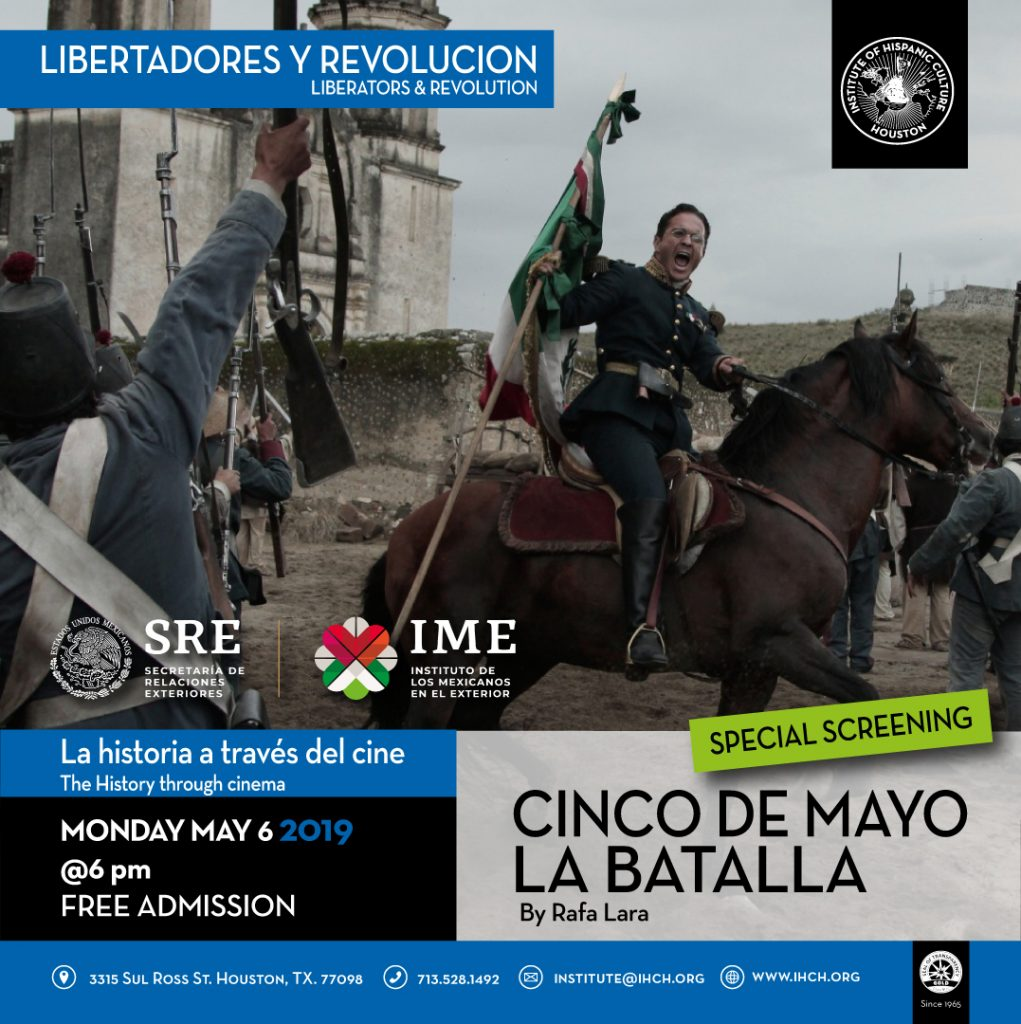 Cinco de Mayo, La Batalla @ Institute of Hispanic Culture of Houston