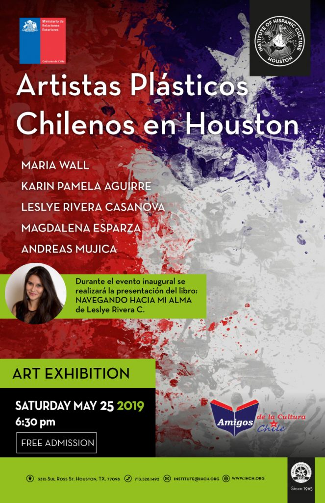 Artistas Plásticos Chilenos en Houston @ Institute of Hispanic Culture of Houston