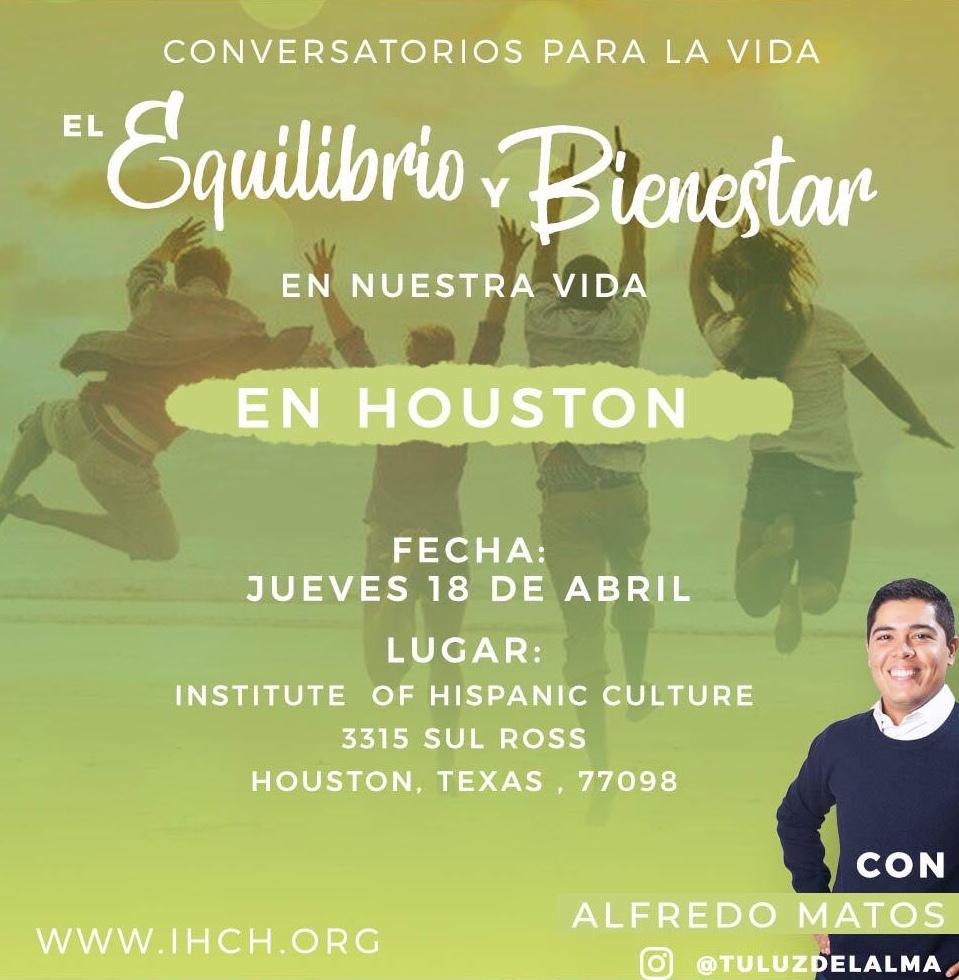 El Equilibrio y Bienestar en Nuestra Vida @ Institute of Hispanic Culture of Houston