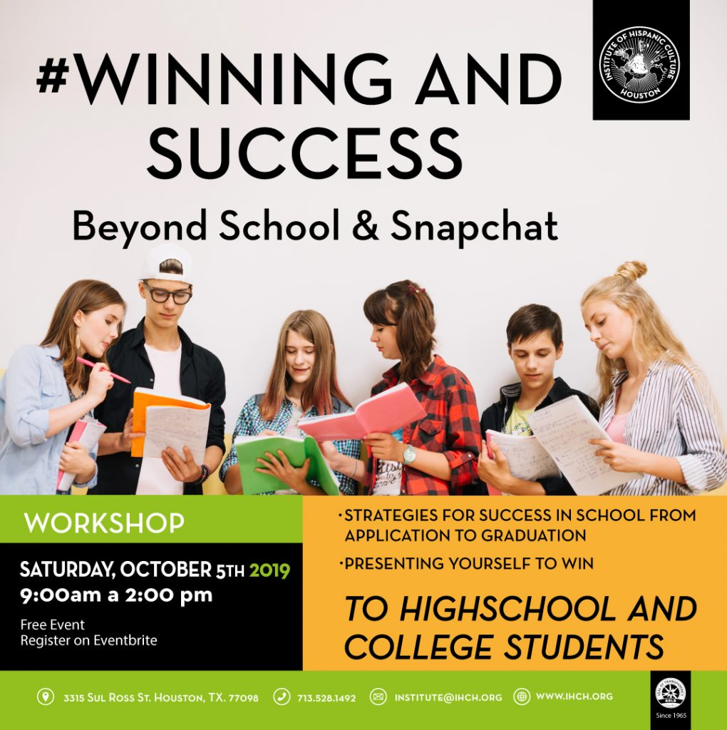 #Winning and Success: Beyond School & Snapchat @ Institute of Hispanic Culture