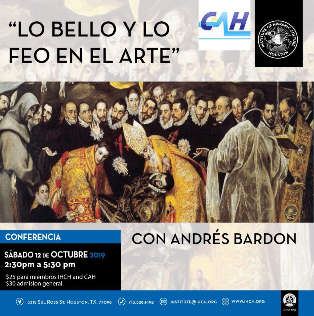 """""""Lo Bello y Lo Feo en el Arte"""" con Andrés Bardon @ Institute of Hispanic Culture of Houston"""