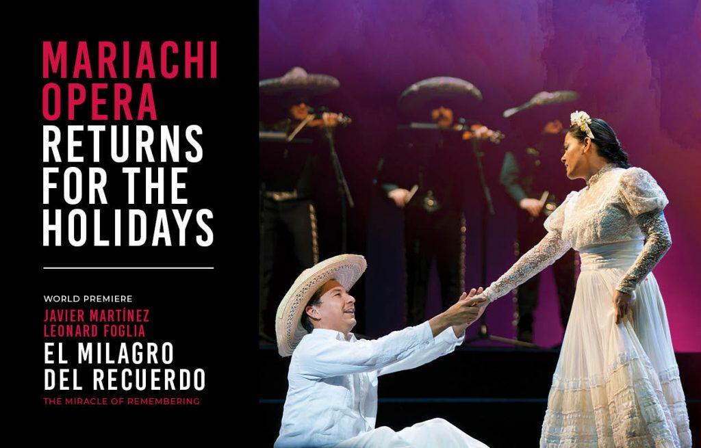 Houston Grand Opera - El milagro del Recuerdo @ Houston Grand Opera